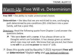 THEME ALERT WarmUp Free Will vs Determinism Free