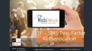 OTP SMS TwoFactor Authentication TABLE OF CONTENTS Introduction