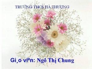 TRNG THCS H THNG Gio vin Ng Th