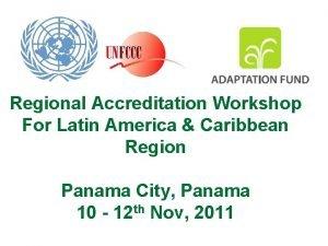 Regional Accreditation Workshop For Latin America Caribbean Region