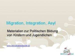 Migration Integration Asyl Materialien zur Politischen Bildung von