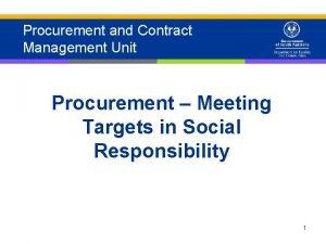 Procurement and Contract Management Unit Procurement Meeting Targets
