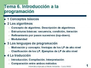 Tema 6 Introduccin a la programacin l l