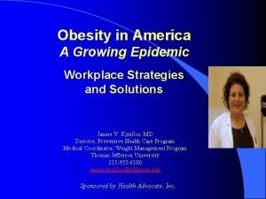 Obesity in America A Growing Epidemic Workplace Strategies