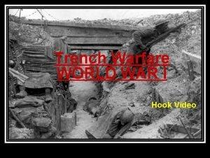 Trench Warfare WORLD WAR I Hook Video Europeans