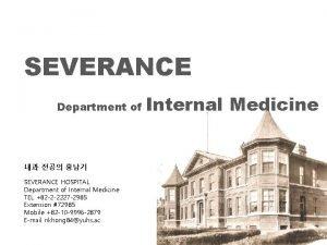SEVERANCE Department of SEVERANCE HOSPITAL Department of Internal