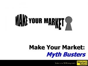 Make Your Market Myth Busters Prep for This