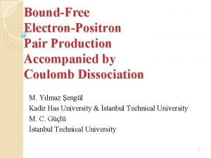 BoundFree ElectronPositron Pair Production Accompanied by Coulomb Dissociation