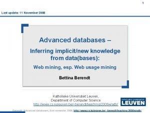 1 Last update 11 November 2008 1 Advanced