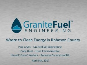 Waste to Clean Energy in Robeson County Paul