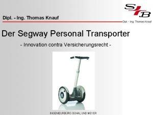 Innovative Dipl Ing Thomas Verkehrsmittel Knauf Versicherungspflicht Dipl