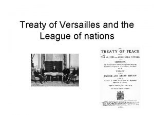 Treaty of Versailles and the League of nations
