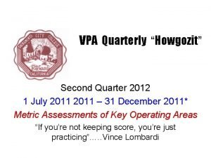 VPA Quarterly Howgozit Second Quarter 2012 1 July