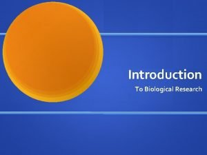 Introduction To Biological Research Stepbystep analysis of biological