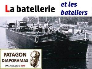 La batellerie est lensemble des transports par batellerie