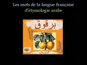 Les mots de la langue franaise dtymologie arabe