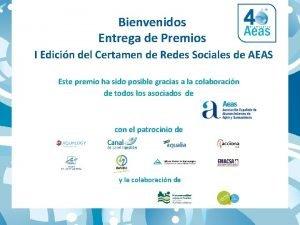 Bienvenidos Entrega de Premios I Edicin del Certamen