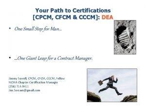 Your Path to Certifications CPCM CFCM CCCM DEA