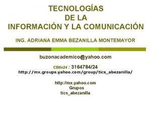 TECNOLOGAS DE LA INFORMACIN Y LA COMUNICACIN ING