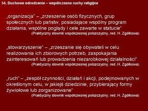 54 Duchowe odrodzenie wspczesne ruchy religijne organizacja zrzeszenie
