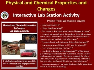 Physical and Chemical Properties and Changes Interactive Lab