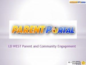 LD WEST Parent and Community Engagement Learning Objectives