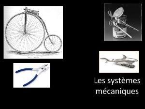 Les systmes mcaniques Thme 1 Les machines simples