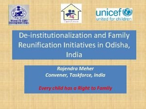 Deinstitutionalization and Family Reunification Initiatives in Odisha India
