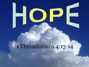 1 Thessalonians 4 13 14 1 Thessalonians 4