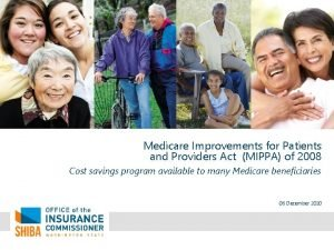 Medicare Improvements for Patients and Providers Act MIPPA