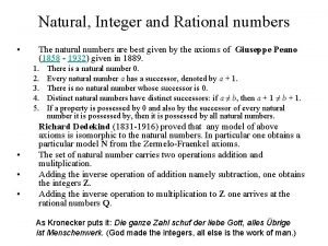 Natural Integer and Rational numbers The natural numbers