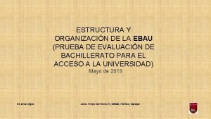 ESTRUCTURA Y ORGANIZACIN DE LA EBAU PRUEBA DE