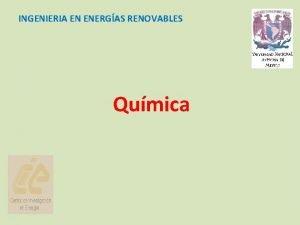 INGENIERIA EN ENERGAS RENOVABLES Qumica Calificacin 3 exmenes