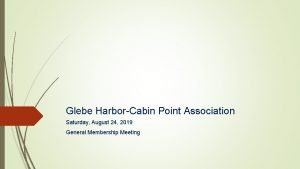 Glebe HarborCabin Point Association Saturday August 24 2019