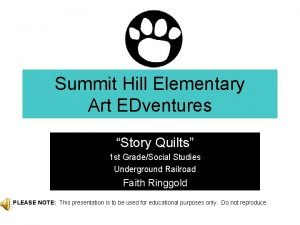 Summit Hill Elementary Art EDventures Story Quilts 1