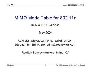 May 2004 doc IEEE 802 11 04553 r