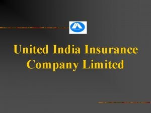 United India Insurance Company Limited MEDICLAIM INSURANCE POLICY