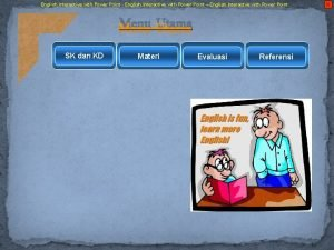 English Interactive with Power Point English Interactive with