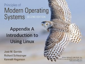 Appendix A Introduction to Using Linux Objectives Linux