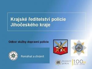 Krajsk editelstv policie Jihoeskho kraje Odbor sluby dopravn