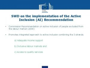 SWD on the implementation of the Active Inclusion