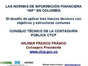 LAS NORMAS DE INFORMACIN FINANCIERA NIF EN COLOMBIA