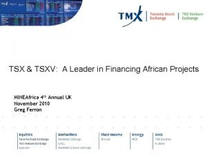 TSX TSXV A Leader in Financing African Projects