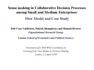 Sensemaking in Collaborative Decision Processes among Small and