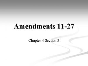 Amendments 11 27 Chapter 4 Section 3 Amendments