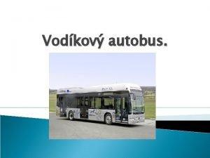Vodkov autobus Pn Zelen ekolg Konaj loklne mysli