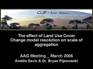 The effect of Land Use Cover Change model