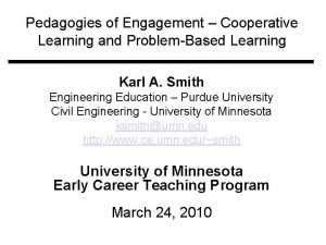 Pedagogies of Engagement Cooperative Learning and ProblemBased Learning