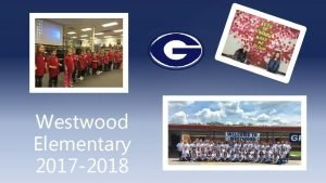 Westwood Elementary 2017 2018 WIGs for 2017 2018