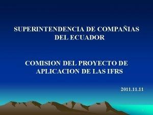 SUPERINTENDENCIA DE COMPAIAS DEL ECUADOR COMISION DEL PROYECTO